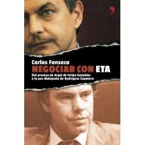 Negociar Con Eta del Proceso de Argel de Felipe Gonzalez