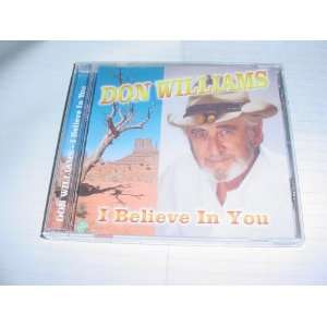 Audio Music CD Compact Disc Of DON WILLIAMS I Believe In