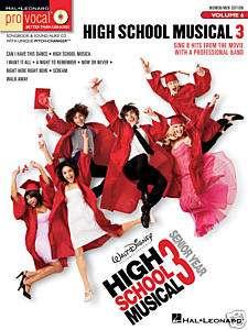 Pro Vocal 6 HIGH SCHOOL MUSICAL 3 Men/Women SongBOOK/CD