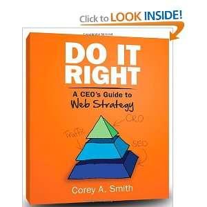 to Web Strategy (9781612060200) Corey A. Smith, Don Elliott Books