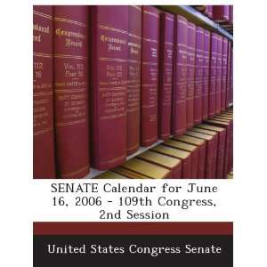 SENATE Calendar for June 16, 2006   109th Congress, 2nd