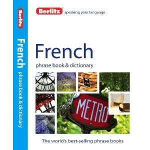 Berlitz French Phrase Book & Dictionary (English and French Edition