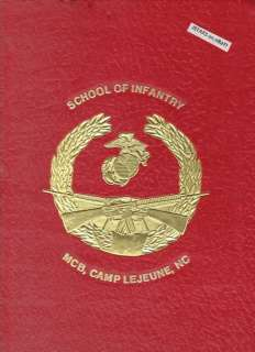1988 MARINE CORPS INFANTRY SCHOOL BOOK, CAMP LEJEUNE NC