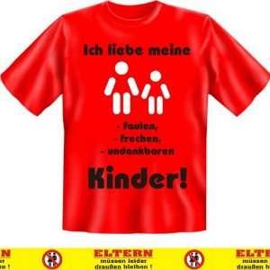 Witziges T Shirt Ich liebe meine faulen, frechen, undankbaren Kinder