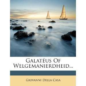 (Dutch Edition) (9781271072736) Giovanni Della Casa Books