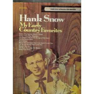 My Early Country Favorites: Hank Snow: Music