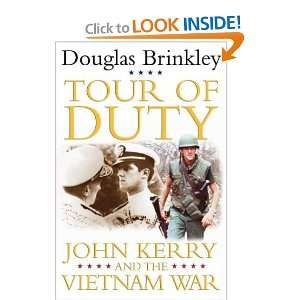 Tour of Duty John Kerry and the Vietnam War Douglas Brinkley