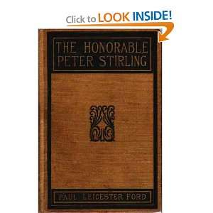 The Honorable Peter Stirling: Paul Leicester Ford: Books
