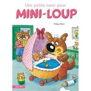 Petite So Pour Mini Loup (French Edition) (9782012233027) Philippe