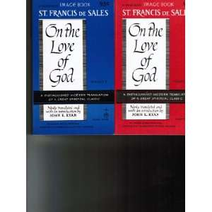 God, Volume II Books 7 12 St. Francis de Sales, John K. Ryan Books