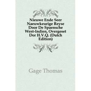 West Indien, Overgeset Dor H.V.Q. (Dutch Edition) Gage Thomas Books