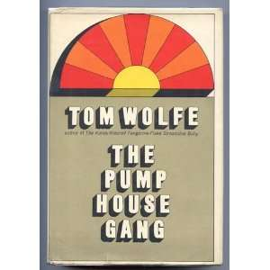 Pump House Gang om Wolfe Books