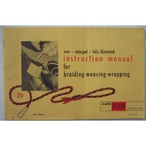 Instruction Manual for Braiding Weaving Wrapping New