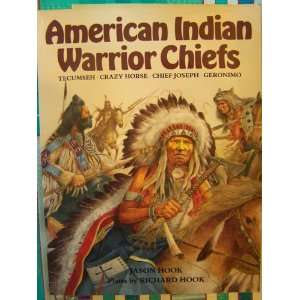 Indian Warrior Chiefs Tecumseh, Crazy Horse, Chief Joseph, Geronimo