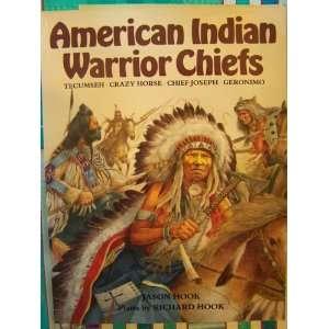 Indian Warrior Chiefs Tecumseh, Crazy Horse, Chief Joseph, Geronimo