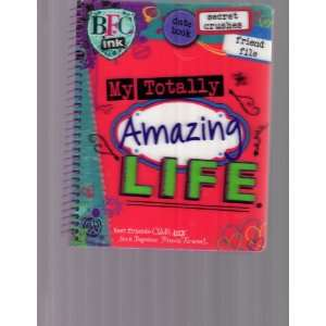 My Amazing Life (Best Friends Club) (9781407533452) Books