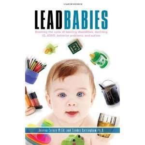 Lead Babies: Breaking the Cycle of Learning Disabilities