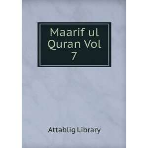 Maarif ul Quran Vol 7 Attablig Library Books
