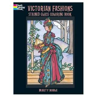 Victorian Fashions Stained Glass Coloring Book (Dover