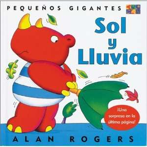 Sol Y Lluvia (Little Giants) (9781587282980) Two Can