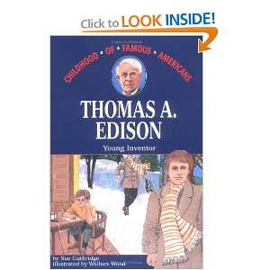 Thomas Edison Young Inventor (Childhood of Famous