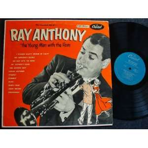 The Young Man With the Horn Ray Anthony & Orchestra