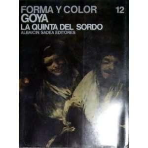 Sordo 12 (Los Grande Ciclos Del Arte) Albaicin/Sadea Editores Books