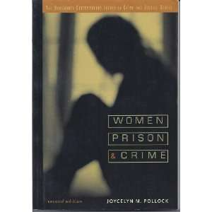 Women, Prison, and Crime [Paperback]