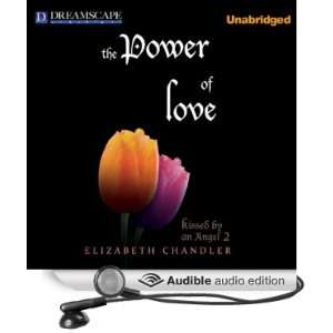 The Power of Love Kissed by an Angel, Book 2 (Audible