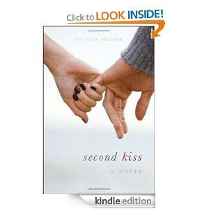 Second Kiss Natalie Palmer  Kindle Store