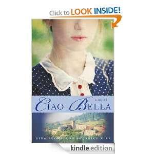 Ciao Bella A Novel Gina Buonaguro, Janice Kirk  Kindle