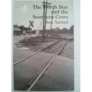 The North Star and the Southern Cross Ann Yarmal Books