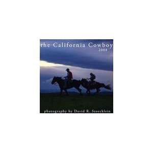The California Cowboy 2008 Wall Calendar: Office Products