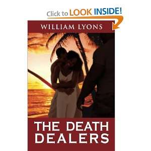 The Death Dealers (9781462895632) William Lyons Books