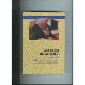 Los hijos de sanchez/the Children of Sanchez (Spanish