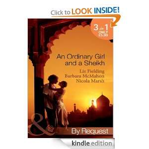 An Ordinary Girl and a Sheikh (Mills & Boon By Request): Liz Fielding