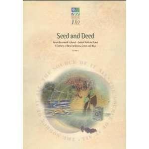 Seed and Deed : Keren Kayemeth LeIsrael   Jewish National