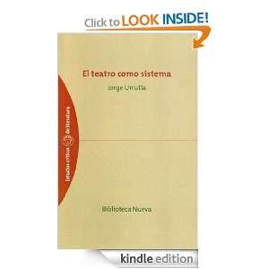El teatro como sistema (Spanish Edition): Jorge Urrutia: