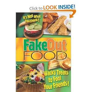 Fake Out Food (9781563833830) G&R Publishing Company