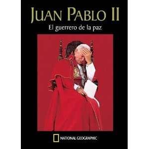 Juan Pablo II: El Guerrero de la Paz / John Paul II: The