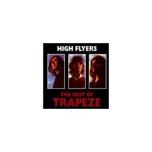High Flyers Best of Trapeze Music