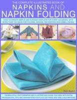 Napkins and Napkin Folding: How to Create Simple and Elegant Displays