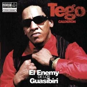 Enemy De Los Guasibiri Tego Calderon Music