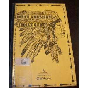 North American Indian games William Harry Carter Books