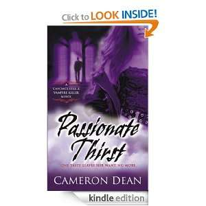 Passionate Thirst: A Novel (Candace Steele Vampire Killer): Cameron