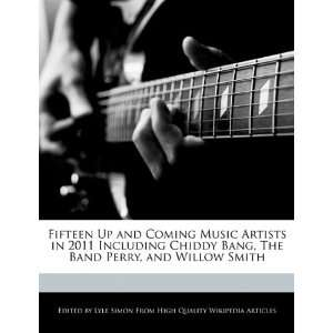 , The Band Perry, and Willow Smith (9781241711887) Lyle Simon Books