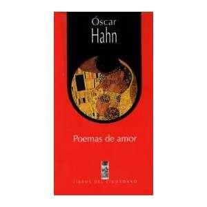 POEMAS DE AMOR Libros de Ciudad. LOM (9789562823524): Hahn