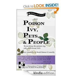 Poison Ivy, Pets, & PeopleScratching the poison ivy, oak, and sumac